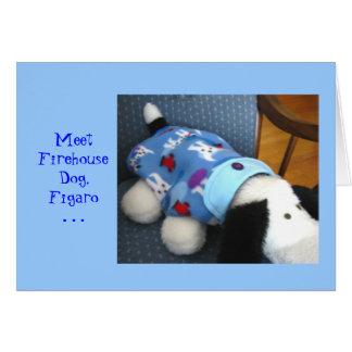 Meet Firehouse Dog, Figaro Greeting Card