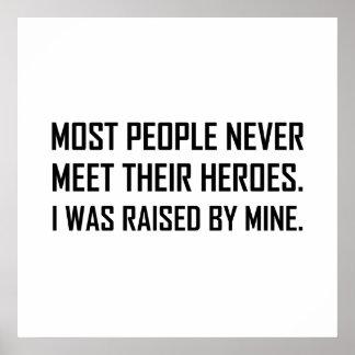 Meet Heroes Raised By Mine Poster