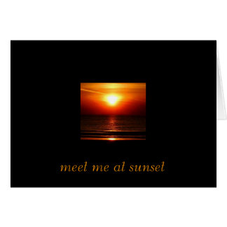 , meet me at sunset card