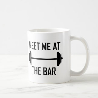 Meet me at the bar funny quote classic white coffee mug