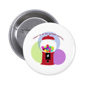 Meet Me At The Gumball M Pinback Buttons