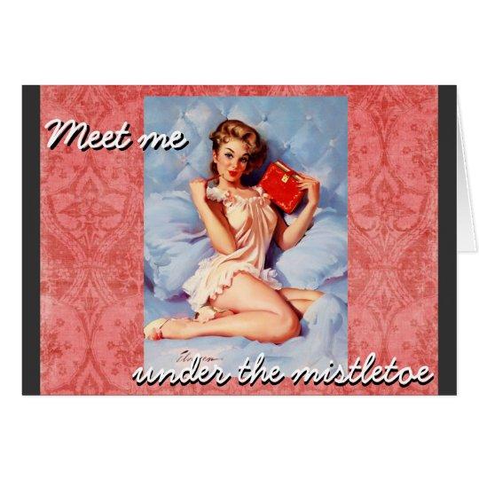 Meet me...Christmas Greeting card