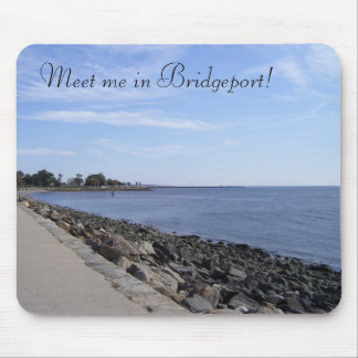 Meet me in Bridgeport! Mouse Pads