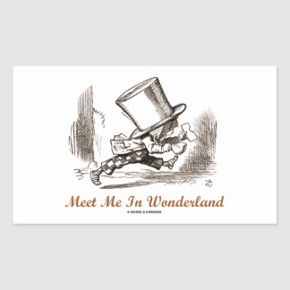 Meet Me In Wonderland (Mad Hatter Running) Rectangular Sticker