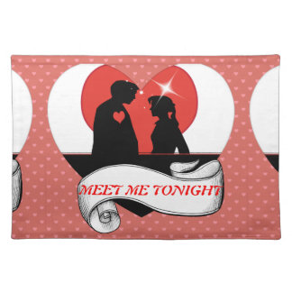 MEET ME TONIGHT ROMANTIC PLACEMATS