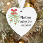 """Meet Me Under the Mistletoe Romantic Christmas Ornament<br><div class=""""desc"""">Use Zazzle's Customize button to easily replace the names shown on the reverse side to make this ornament your very own! Save on top of the sale price with Zazzle Black's free shipping - which lasts and entire year! Visa, MasterCard, PayPal and American Express accepted. Design compilation copyright Laurie Bethard,...</div>"""