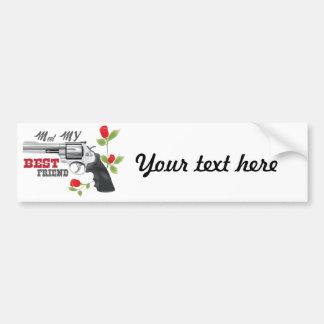 Meet my  best friend a gun with roses bumper sticker