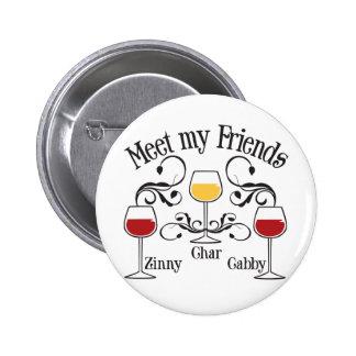 Meet my WIne Friends 2 Inch Round Button