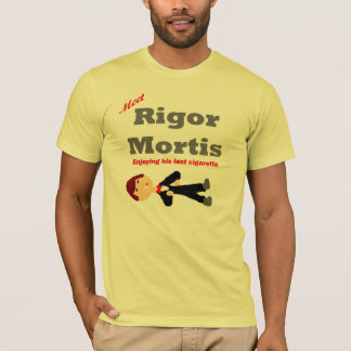 Meet Rigor Mortis T-Shirt