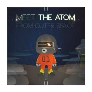 Meet The Atom Stretched Canvas Print
