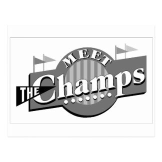 Meet The Champs Postcard