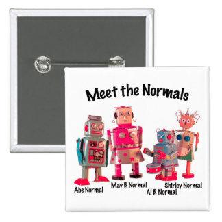 Meet the Normals Pinback Button