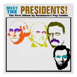 Meet the Presidents Poster