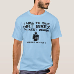 Meet Women Dirt Bike Motocross Funny Shirt Humor