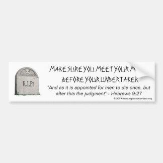Meet Your Maker Bumper Sticker