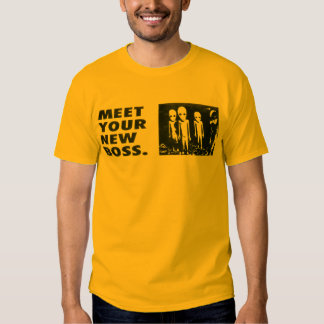 Meet Your New Boss Shirt