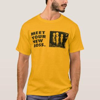 Meet Your New Boss T-Shirt