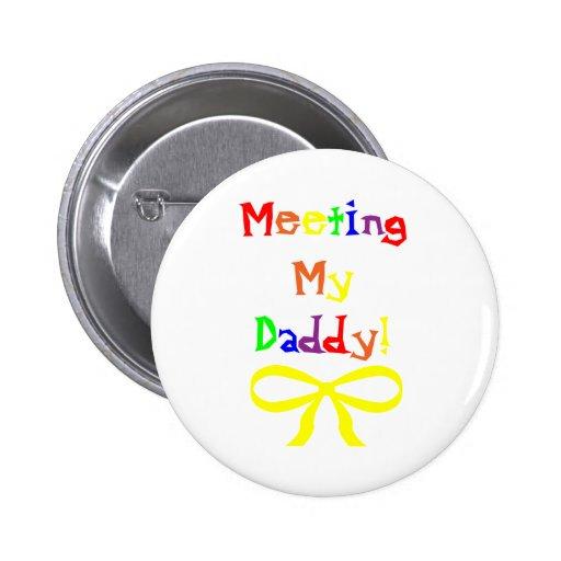 Meeting My Daddy! Pin