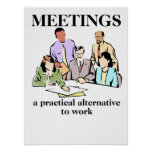 Meetings Office Humor Workplace Funny Print Poster