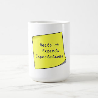 Meets or  Exceeds Expectations Sticky Note on Mug