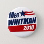 MEG WHITMAN 2010 PINBACK BUTTON