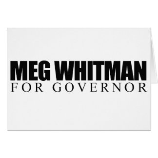 Meg Whitman for Governor Greeting Cards
