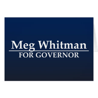 Meg Whitman for Governor Greeting Card