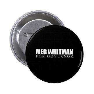 Meg Whitman para el gobernador 2010 Pin Redondo De 2 Pulgadas