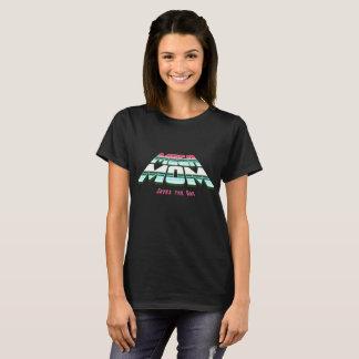Mega Mom T-Shirt