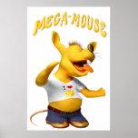 Mega Mouse Poster