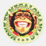 Megalomaniac del mono pegatina redonda