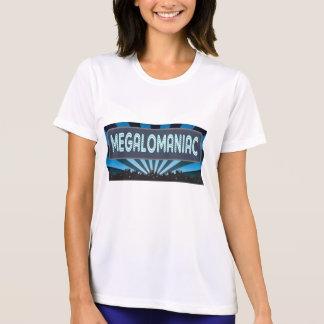 Megalomaniac Marquee Tshirts