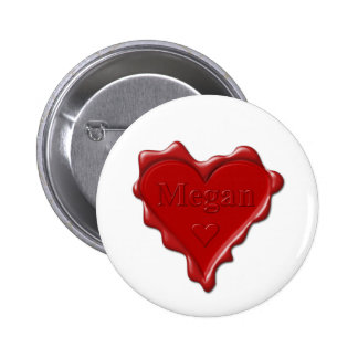 Megan. Red heart wax seal with name Megan Pinback Button