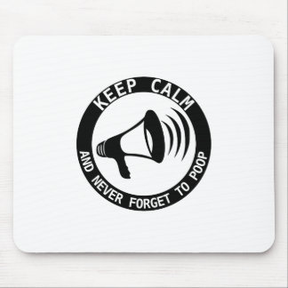 Megaphone: Keep Calm And Never Forget Mouse Pad