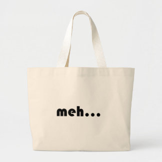 meh… bolsa de tela grande
