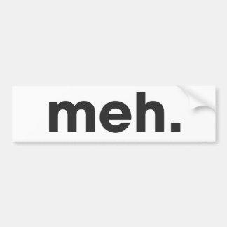 Meh Car Bumper Sticker