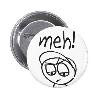 Meh! Button