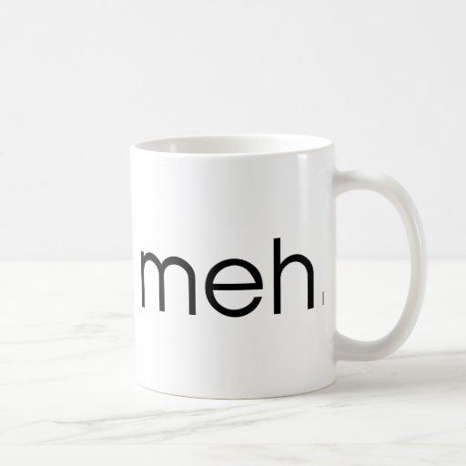 Meh Classic White Coffee Mug
