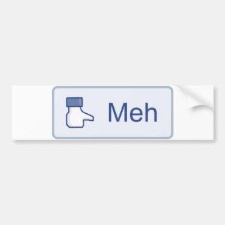 Meh - Facebook Bumper Sticker