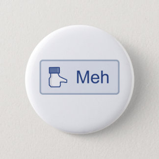 Meh - Facebook Pinback Button