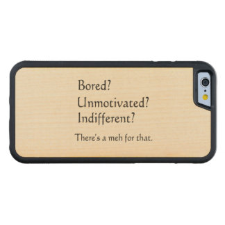 Meh for That - App for that Parody Carved Maple iPhone 6 Bumper Case