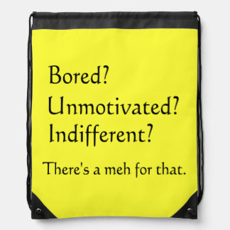 Meh for That - App for that Parody Drawstring Backpack
