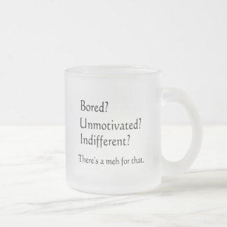 Meh for That - App for that Parody Frosted Glass Coffee Mug