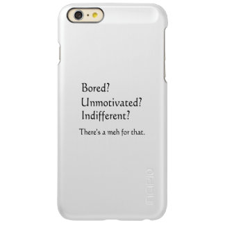 Meh for That - App for that Parody Incipio Feather® Shine iPhone 6 Plus Case