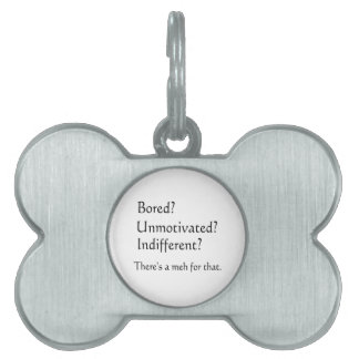 Meh for That - App for that Parody Pet ID Tag
