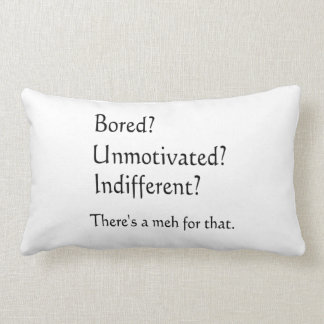 Meh for That - App for that Parody Throw Pillow
