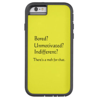 Meh for That - App for that Parody Tough Xtreme iPhone 6 Case