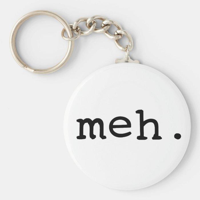 Meh. Keychain