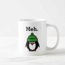 Meh meme Funny apathy quote penguin coffee mug