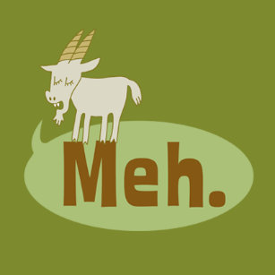 d7632c57377 Meh (said the goat) Funny Flair Pinback Button